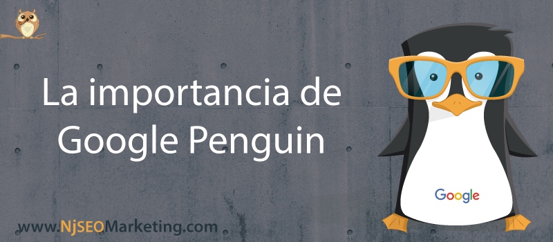 La importancia de google pinguin.