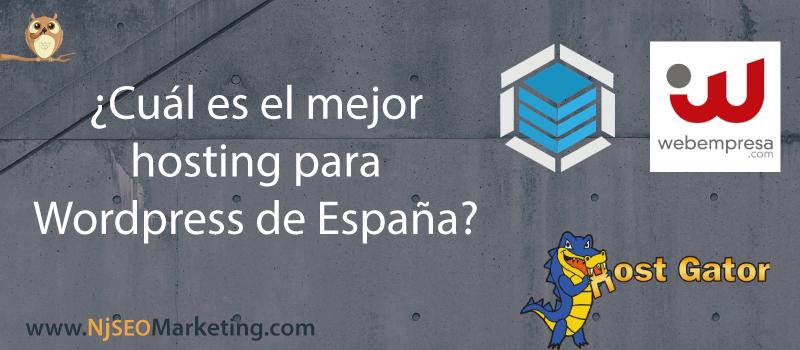 ¿Cuál es el mejor hosting para WordPress en España?