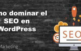 Cómo dominar el SEO con WordPress