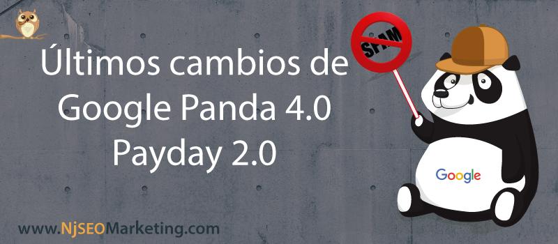 ¿Qué ha cambiado con Google Panda 4.0 y Payday Loan 2.0?